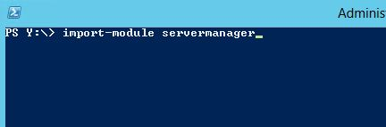 PowerShell import-module servermanager
