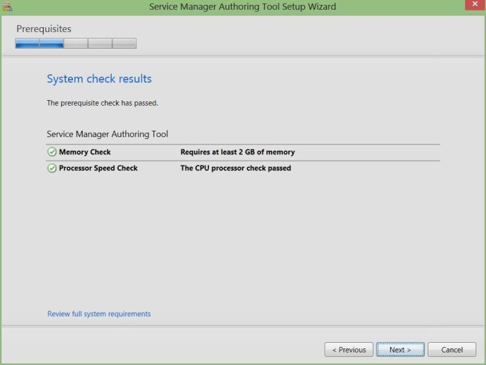 Server Manager 2012 R2 Authoring Tools Prerequisites check passed